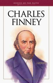 Charles Finney : the great revivalist