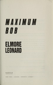 Cover of: Maximum Bob | Elmore Leonard