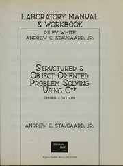 Laboratory manual and workbook [for] Structured and object-oriented problem solving using C++