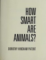 Cover of: How smart are animals? | Dorothy Hinshaw Patent