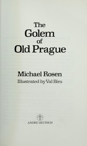 Cover of: The Golem of Old Prague | Michael Rosen, Val Biro