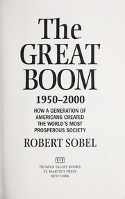 Cover of: The great boom, 1950-2000