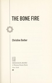 Cover of: The bone fire | Christine Barber