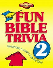 Cover of: Fun Bible Trivia 2 (Young Reader's Christian Library)
