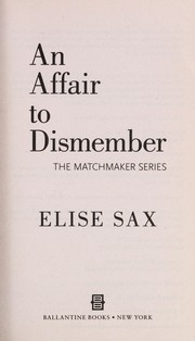 Cover of: An affair to dismember | Elise Sax