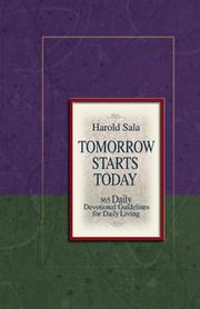Cover of: Tomorrow Starts Today | Harold J. Sala
