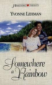Cover of: Somewhere a Rainbow (Heartsong Presents #338)