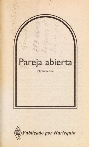 Pareja Abierta  (Asking For Trouble) (Harlequin Bianca, No 33360) by Lee