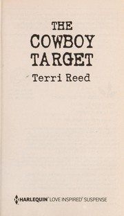 Cover of: The cowboy target | Terri Reed