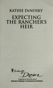 Cover of: Expecting the Rancher's Heir