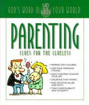 Cover of: Parenting Clues for the Clueless | Elwood Smith