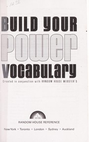 Cover of: Build your power vocabulary : created in conjunction with Random House Webster's