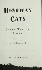 Cover of: Highway cats | Janet Taylor Lisle