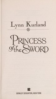 Cover of: Princess of the sword | Lynn Kurland