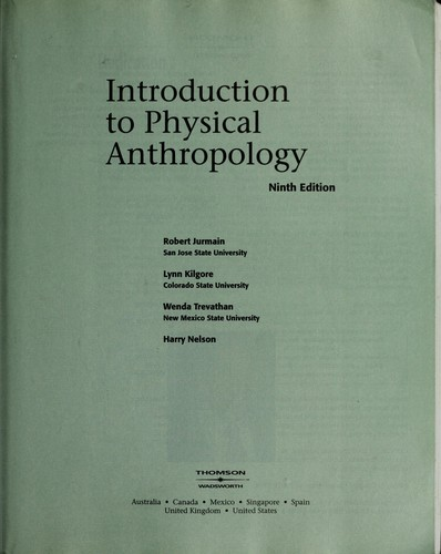 Introduction to physical anthropology by Robert Jurmain ... [et al.].