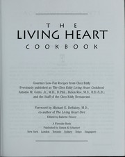 Cover of: The Living Heart Cookbook: Gourmet Low-Fat Recipes from Chez Eddy  | Antonio M. Gotto