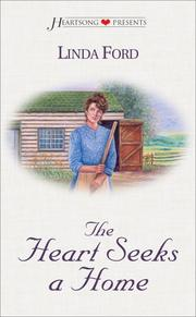 Cover of: The heart seeks a home