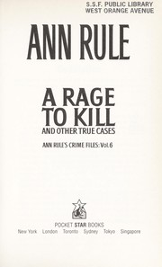 Cover of: A rage to kill | Ann Rule