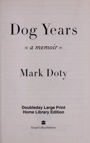Cover of: Dog years | Mark Doty