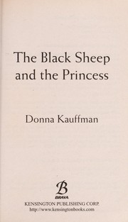 Cover of: The black sheep and the princess | Donna Kauffman