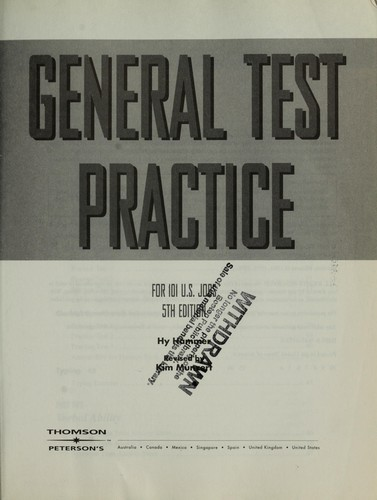 General test practice for 101 U.S. jobs by [edited by] Hy Hammer ; revised by Kim Munzert.