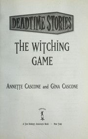 Cover of: The witching game | Annette Cascone