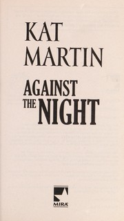 Cover of: Against the night | Kat Martin