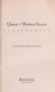 Cover of: Queen of broken hearts | Cassandra King