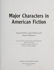 Cover of: Major characters in American fiction | general editors, Jack Salzman and Pamela Wilkinson ; with Lucile Bruce, Janet Dean, Cybele Merrick, and the staff of the Columbia University Center for American Culture Studies.