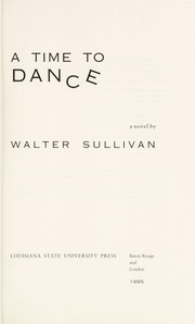 Cover of: A time to dance | Walter Sullivan
