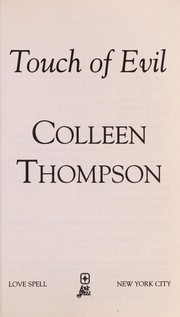 Cover of: Touch of evil | Colleen Thompson