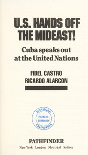 Cover of: U.S. hands off the Mideast!: Cuba speaks out at the United Nations