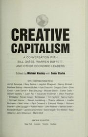 Cover of: Creative capitalism | edited by Michael Kinsley and Conor Clarke ; with contributions from Abhijit Banerjee ... [et al.].