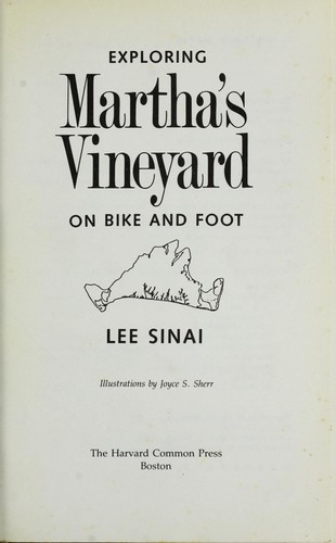 Exploring Martha's Vineyard on bike and foot by Lee Sinai