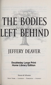 Cover of: The bodies left behind | Jeffery Deaver