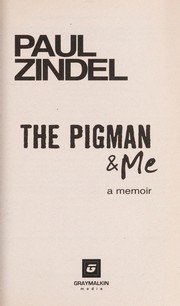 Cover of: The pigman & me | Paul Zindel