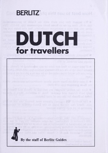 Dutch for travellers by by the staff of Berlitz Guides.