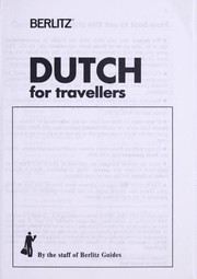 Cover of: Dutch for travellers | by the staff of Berlitz Guides.