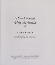Cover of: How I would help the world