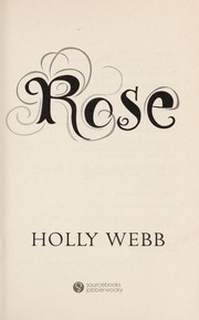 Cover of: Rose | Holly Webb