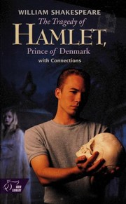 Cover of: The Tragedy of Hamlet: with Connections
