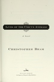 Cover of: Lives of the circus animals : a novel