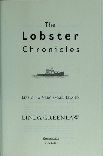 The lobster chronicles : life on a very small island by Greenlaw, Linda, 1960-