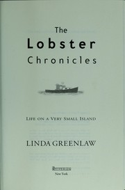 Cover of: The lobster chronicles : life on a very small island | Greenlaw, Linda, 1960-