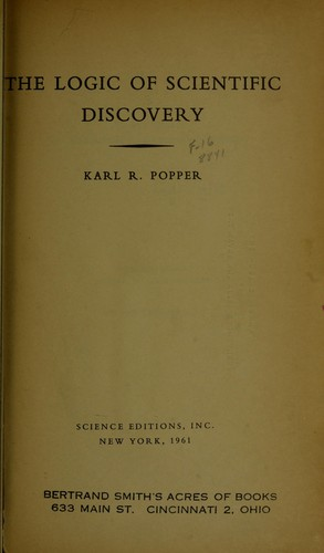The logic of scientific discovery by Karl Raimund Popper