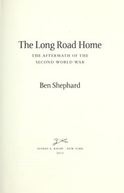 Cover of: The long road home | Ben Shephard