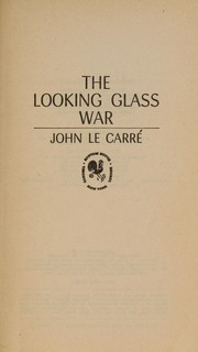 Cover of: The Looking Glass War |