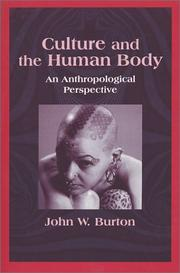 Cover of: Culture and the human body | Burton, John W.