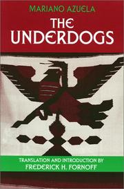 Cover of: The underdogs | Mariano Azuela