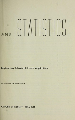 Measurement and statistics; a basic text emphasizing behavioral science applications by Senders, Virginia L